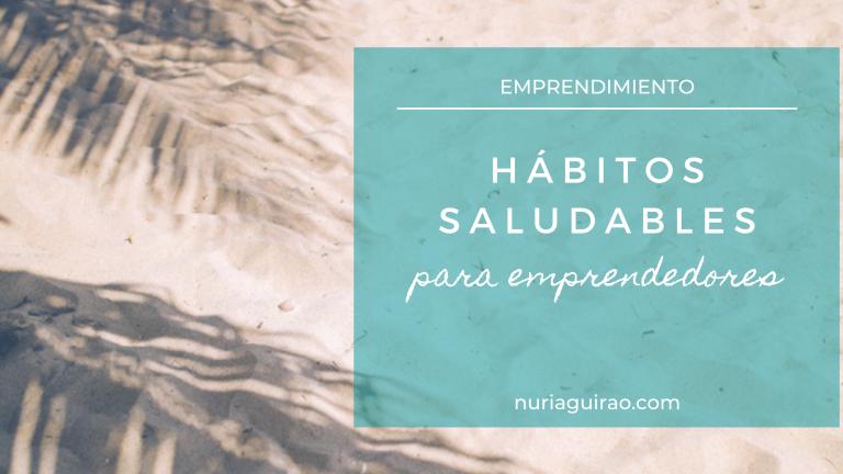 Vida saludable de un emprendedor